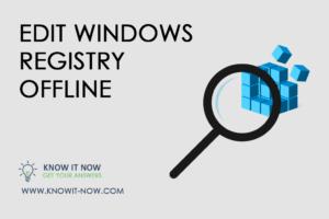 Edit windows registry without booting (offline) – Registry Editor PE  [1 Video]